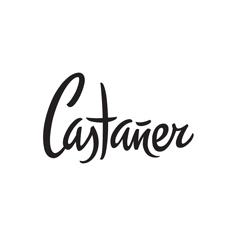 Castaner(カスタニエール、カスタネール)